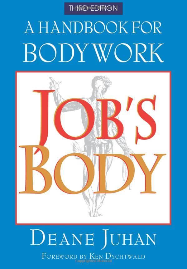 Job's Body: A Handbook for Bodywork